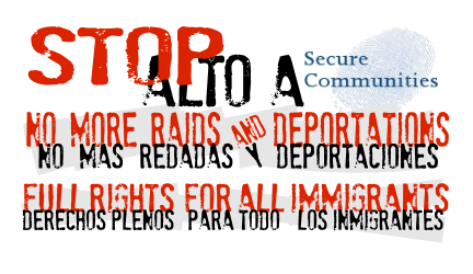 Say NO to Secure Communities!