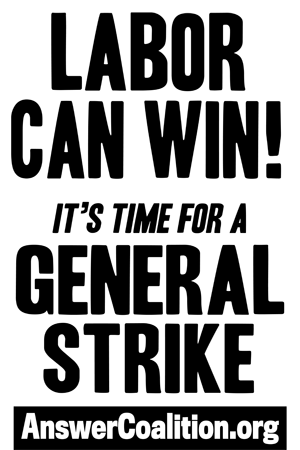 Poster - Labor Can Win, Time For General Strike - Thumbnail