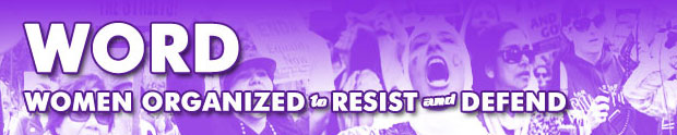 WORD: Women Organized to Resist and Defend